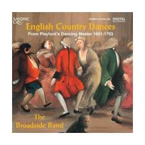 Saydisc - The Broadside Band : English Country Dances