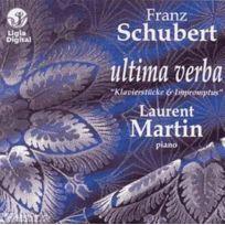 - Franz Schubert - Ultima verba : Klavierstücke D.946 nos. 1 et 2, Impromptus D.935 nos. 2 et 3 et D.899, Moments musicaux D.780 nos. 2 et 3, Allegretto D.915, Ungarische Melodie D.817