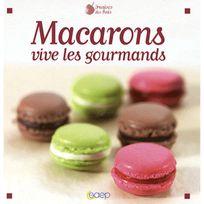 EDITIONS SAEP - livre de recettes - macarons vive les gourmands