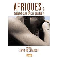 Arte ÉDITIONS - Afriques : comment ça va avec la douleur