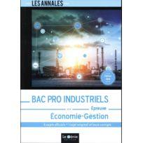Genie Des Glaciers - Bac Pro industriels ; économie-gestion édition 2018