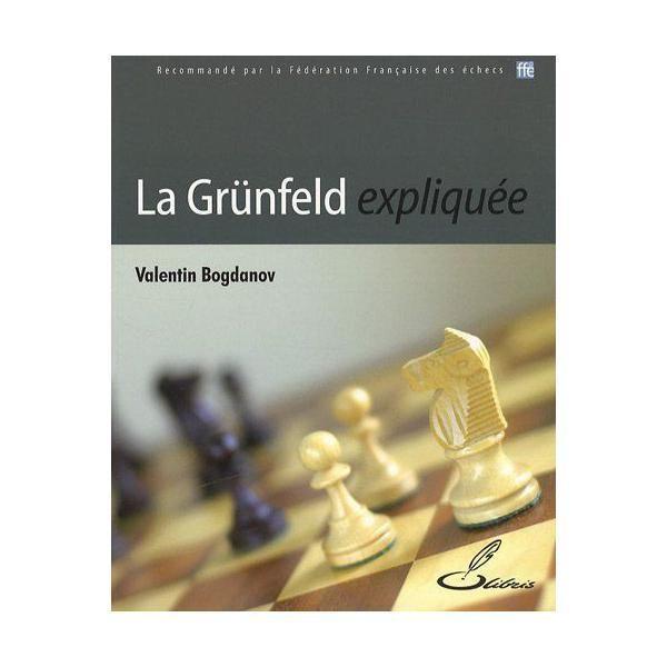 Olibris - La Grünfeld expliquée