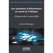 Iste - les systèmes d'information en santé et l'éthique ; d'Hippocrate à e-ppocr@te