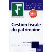 Revue Fiduciaire - gestion fiscale du patrimoine édition 2015