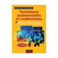 Dunod - Techniques audiovisuelles et multimédias - 3e éd T1 : Captation, enregistrement et restitution du: T1 : Captation, enregistrement et restitution du son et des images