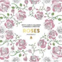 Marabout - le petit livre de coloriage ; roses