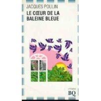 Bibliotheque Quebecoise - Le Coeur De La Baleine Bleue