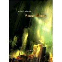 Le Grand Souffle - Anaérobiose