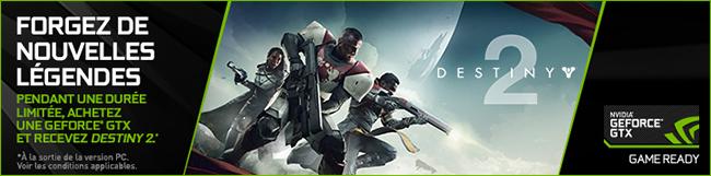 Rue Du Commerce - NVIDIA vous offre le jeu Destiny 2.