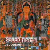 Diffusion Rosicrucienne - Decodeur Bouddhisme