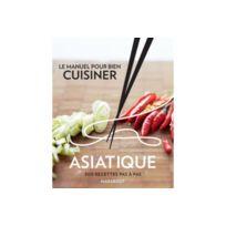 Marabout - Le manuel pour bien cuisiner asiatique Cuisine du monde