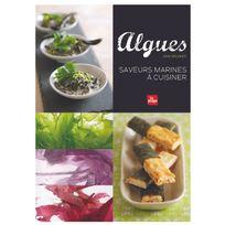 La Plage - Algues, saveurs marines à cuisiner Livre, éditeur