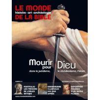 Bayard Presse - Le Monde De La Bible N.214 ; Mourir Pour Dieu