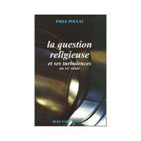 Berg International - La question religieuse et ses turbulences au Xxe siècle : Trois générations de catholiques en France