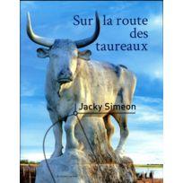 Au Diable Vauvert - Sur la route des taureaux