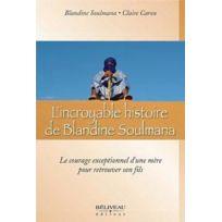 Beliveau - l'incroyable histoire de Blandine Soulmana