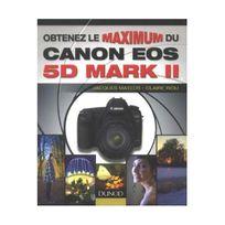 Eyrolles - Obtenez le maximum du Canon Eos 5D Mark Ii