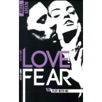 Bmr - no love no fear tome 1 ; play with me