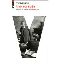 Belin - les agrégés ; histoire d'une exception française