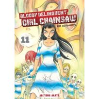 Akata - bloody delinquent girl chainsaw T.11