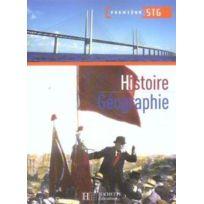 Hachette - Histoire Geographie 1re Stg - Livre Eleve - Ed.2006