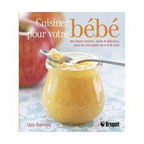 Alphonse Leduc Editions - Cuisiner pour votre bébé : Des repas maison, sains et délicieux pour les tout-petits de 6 à 18 mois