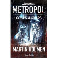 Hugo - metropol tome 1 ; corps-à-corps