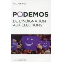 Les Petits Matins - Podemos ; de l'indignation aux élections