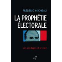 Cerf - la prophétie électorale ; les sondages et le vote