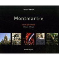 Arcadia - Montmartre ; le village lumière / village of light