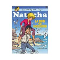 Marsu Productions - Natacha, tome 19 : La Mer de rochers