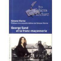 Mes Cahiers De Lecture - George Sand et la franc-maçonnerie