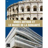 Beaux Arts Editions - Nîmes antique et le musée de la romanité