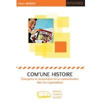 Campus Ouvert - com'une histoire ; émergence et structuration de la communication dans les organisatons