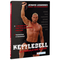 Editions Amphora - Kettlebell - La Musculation Ultime