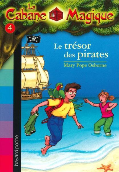Bayard Poche ; La Cabane Magique tome 4 ; Le Trésor Des Pirates