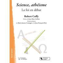 Chronique Sociale - science, athéisme ; la foi en débat