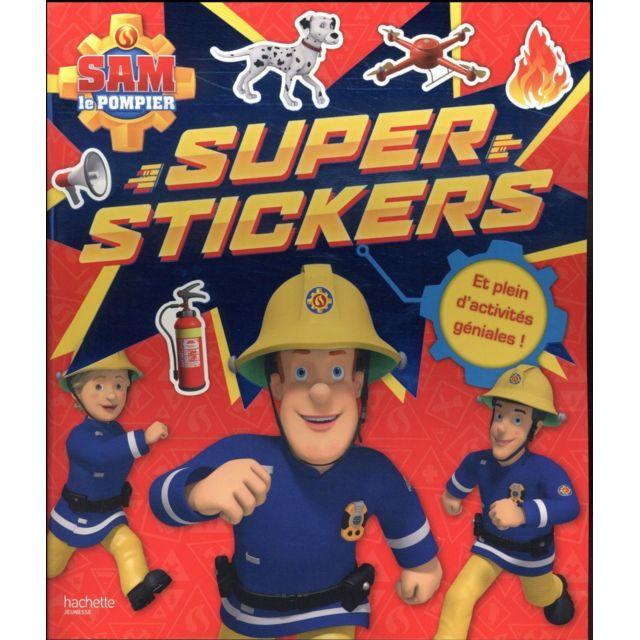 hachette jeunesse sam le pompier super stickers pas cher achat vente jeux et activit s. Black Bedroom Furniture Sets. Home Design Ideas