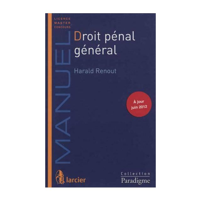 4499ef20772 Larcier - Droit pénal général - pas cher Achat   Vente Droit pénal ...
