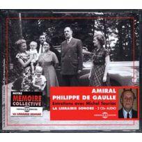 Fremeaux - Textes & Documents - Amiral Philippe De Gaulle : Entretiens avec Michel Tauriac