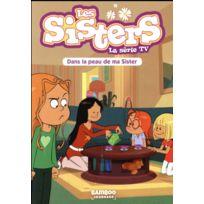 Bamboo - les Sisters ; la série Tv tome 3 ; dans la peau de ma sister
