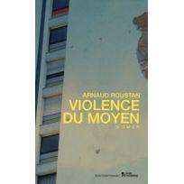 Contemporains - Violence du moyen