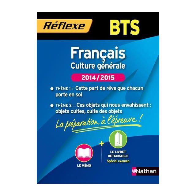 Memos Reflexes Tome 98 Francais Culture Generale Bts 2 Themes Edition 2014 2015