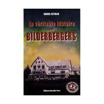 Nouvelle Terre - Véritable Histoire des Bilderbergers LA
