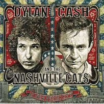 Legacy Recordings - Compilation - Dylan, Cash and the Nashville cats : A new music city Boitier cristal