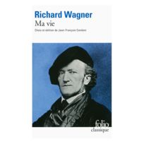 Gallimard - Librairie, Papeterie, Dvd. Wagner R Ma Vie Biographie