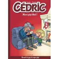 Dupuis - Cédric tome 9 ; merci Pépé Noël