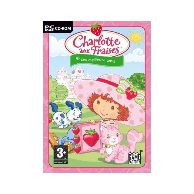 Charlotte aux fraises et ses meilleurs amis pc achat - Charlotte aux fraises et ses copines ...