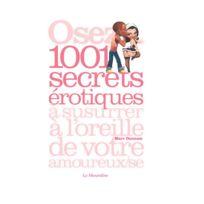 La Musardine - Osez 1001 secrets érotiques