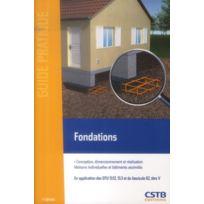 Cstb - fondations ; conceptions, dimensionnement, et réalisation ; maisons individuelles et bâtiments assimilés